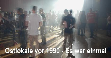 Ostlokale - Ehemalige Tanzgaststätten in Ostdeutschland