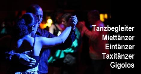 Tanzbegleiter - Miettänzer - Eintänzer - Taxitänzer